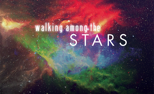 Walking Among the Stars banner